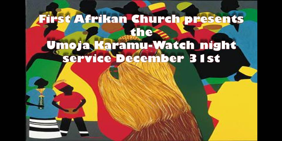 Umoja Karamu-Watch Night Service December 31st begins 10:30 p.m