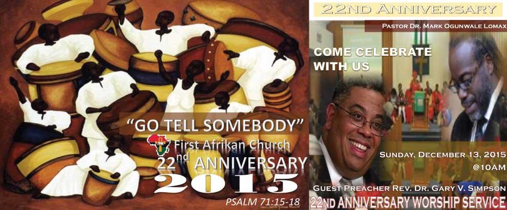 22nd Anniversary Celebration - Go Tell Somebody!