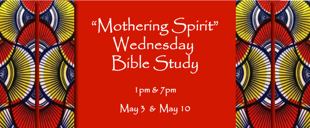 Bible Study, Wednesdays at 1pm & 7pm