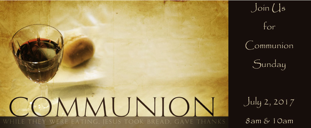 Join Us for Communion Sunday