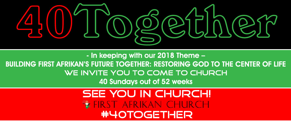 40Together...COME TO CHURCH!