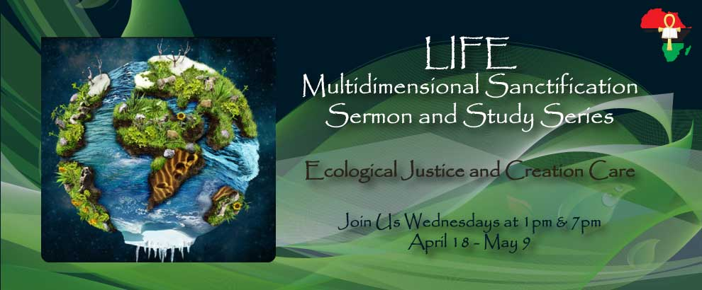 Ecological Justice Bible Study: April 18 -  May 9
