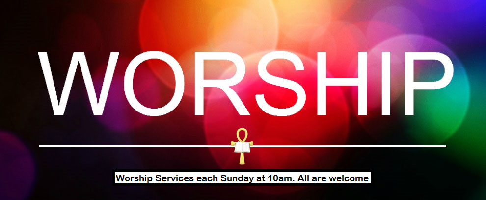 Join Us for Worship Every Sunday