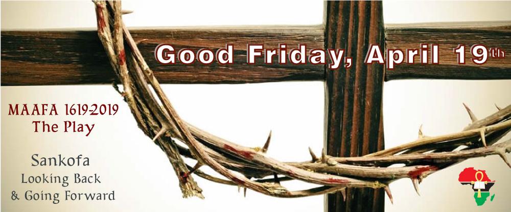Good Friday, April 19th