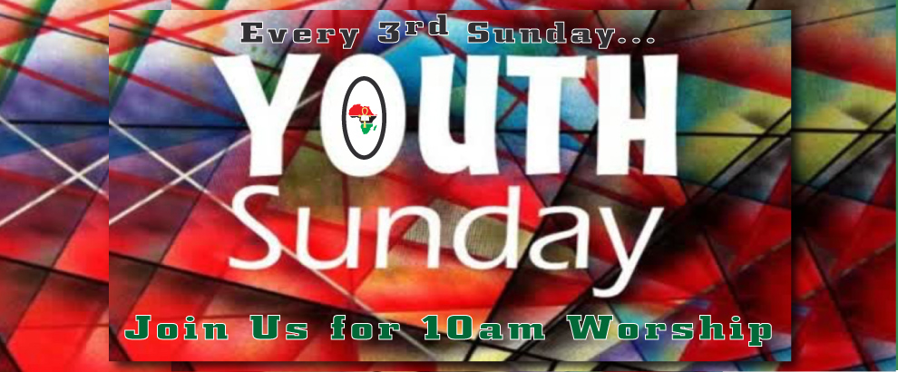 Youth Worship every 3rd Sunday at 10AM